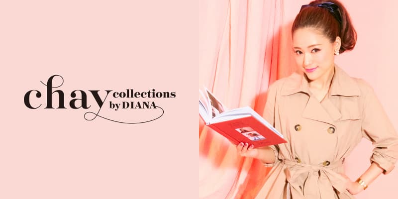chay×ダイアナ「chay collections by DIANA」