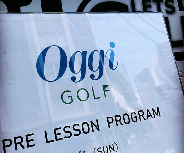 Oggi GOLF PRE LESSON PROGRAM